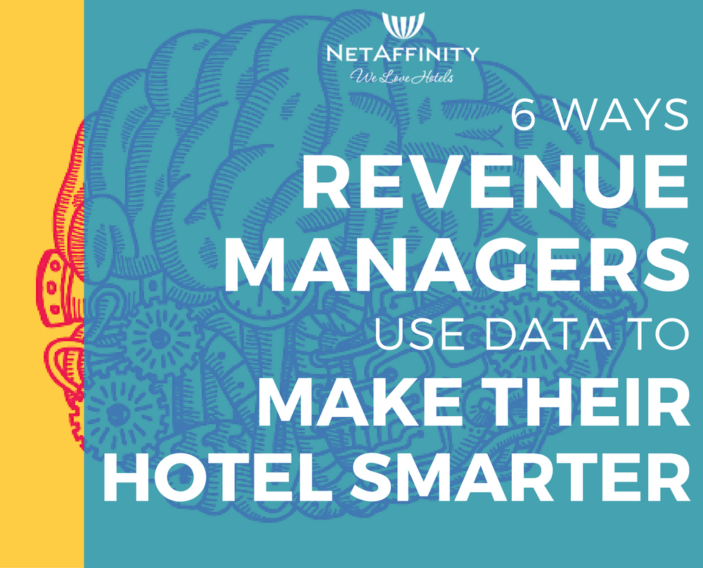6-Ways-Revenue-Managers-Use-Data-to-Make-Their-Hotel-Smarter